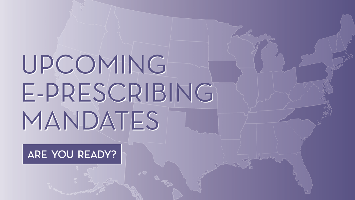 October 2019 Regulatory Roundup – Upcoming Electronic Prescribing Mandates