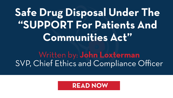 "Safe Drug Disposal Under the ""SUPPORT for Patients and Communities Act"""