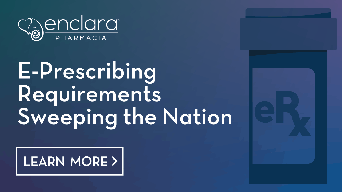 E-Prescribing Requirements Sweeping the Nation