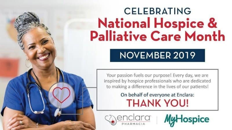 Enclara Pharmacia Celebrates 2019 National Hospice and Palliative Care Month